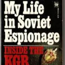 FREE SHIPPING ! Inside the KGB: My Life in Soviet Espionage by Vladimir Kuzichkin