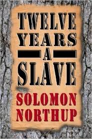 FREE SHIPPING !  Twelve Years a Slave (Paperback � August 12, 2013) by Solomon Northup