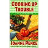 FREE SHIPPING !  Cooking Up Trouble: An Angie Amalfi Mystery (Paperback � 1995) by Joanne Pence