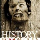 FREE SHIPPING !  History Is Dead: A Zombie Anthology (Paperback – 2007) Edited by Kim Paffenroth
