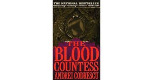 FREE SHIPPING !  The Blood Countess (Mass Market Paperback � August,1996)by Andrei Codrescu
