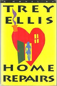 FREE SHIPPING !  Home Repairs (Hardcover � First Edition,July, 1993 by Trey Ellis