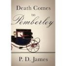 FREE SHIPPING !  Death Comes to Pemberley (Hardcover – Deckle Edge, 2011) by P.D. James