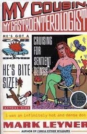 FREE SHIPPING !  My Cousin, My Gastroenterologist (Paperback � 1990) by Mark Leyner