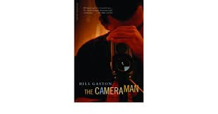 FREE SHIPPING ! The Cameraman (Paperback-2002) by Bill Gaston