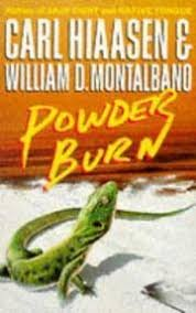 FREE SHIPPING !  Powder Burn (Paperback �  1992) by Carl Hiaasen & William D. Montalbano