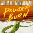 FREE SHIPPING !  Powder Burn (Paperback –  1992) by Carl Hiaasen & William D. Montalbano