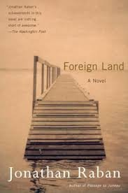 FREE SHIPPING !  Foreign Land: A Novel (Paperback �2001) by Jonathan Raban