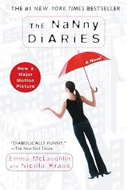 FREE SHIPPING !  The Nanny Diaries: A Novel (Paperback � 2003) by Emma McLaughlin & Nicola Kraus