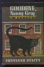 FREE SHIPPING !  Goodbye, Nanny Gray (Hardcover �  1988) by Susannah Stacey