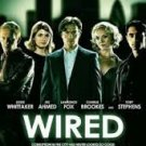 FREE SHIPPING ! WIRED (DVD-2011) An Edge of Your Seat Financial Thrilller !