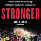 FREE SHIPPING !  Stronger (Paperback –  2014) by Jeff Bauman with Bret Witter