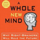 FREE SHIPPING !  A Whole New Mind: Why Right-Brainers Will Rule the Future by Daniel H. Pink