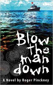 Blow the Man Down (Paperback � 2012) by Roger Pinckney