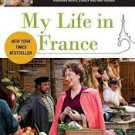 FREE SHIPPING !  My Life in France (Movie Tie-In Edition)  Paperback – 2009 by Julia Child