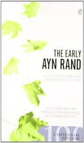 FREE SHIPPING !  The Early Ayn Rand: Revised Edition: A Selection From Her Unpublished Fiction