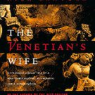 The Venetian's Wife: A Strangely Sensual Tale... by Nick Bantock (Hardcover-1996) First Ed.