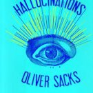 FREE SHIPPING ! Hallucinations (Paperback – July 2, 2013) by Oliver Sacks