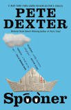 FREE SHIPPING ! Spooner (Paperback-2010) by Pete Dexter