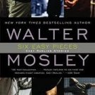 FREE SHIPPING ! Six Easy Pieces: Easy Rawlins Stories (Paperback – 2003) by Walter Mosley