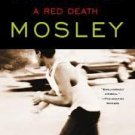 "A Red Death: Featuring an Original Easy Rawlins Short Story ""Silver Lining""  by Walter Mosley"