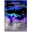 FREE SHIPPING ! The Proxy Assassin: Book Three of the American Spy Trilogy by John Knoerle