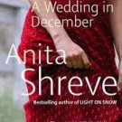 FREE SHIPPING ! A Wedding In December (Paperback – 2006) by Anita Shreve