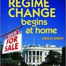 FREE SHIPPING ! Regime Change Begins at Home: Freeing America from Corporate Rule by Charles Derber