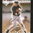 99 Private Stock  # 15 Cal Ripken JR  Solid Mint Card  1999