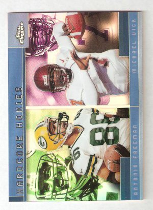 2001 Topps Chrome Hardcore Hokies Michael Vick Antonio Freeman Refractor Card # TC13