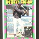 1998 Upper Deck Wonder Years Barry Bonds Card #WY4 Decade Dominators