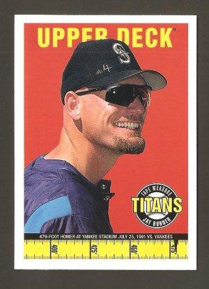 1998 Upper Deck Jay Buhner Tape Measure Titans Card #T7  MINT