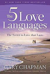 The 5 Love Languages: The Secret to Love That Lasts by Gary D. Chapman (2010,...