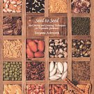 Seed to Seed: Seed Saving and Growing Techniques for Vegetable Gardeners by K...