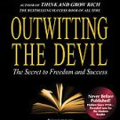 Napoleon Hill's Outwitting the Devil by Sharon Lechter and Napoleon Hill (201...