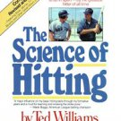 The Science of Hitting by John Underwood and Ted Williams (1986, Paperback,...