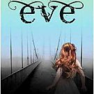 Eve by Anna Carey (2011, Hardcover)