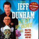 All by My Selves: Walter, Peanut, Achmed, and Me [Box] by Jeff Dunham (CD,...