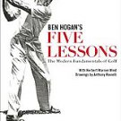 5 Lessons: The Modern Fundamentals of Golf by Ben Hogan (1985, Paperback,...
