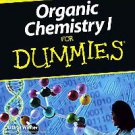 Organic Chemistry I For Dummies by Arthur Winter and Arthur Winter M.D. (2005...