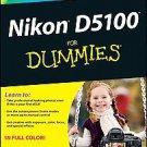 Nikon D5100 for Dummies by Julie Adair King (2011, Paperback)