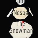 The Snowman by Jo Nesbo (2011, Hardcover)