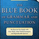 The Blue Book of Grammar and Punctuation by Jane Straus (2007, Paperback)