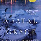 A Fatal Grace by Louise Penny (2011, Paperback, Reprint)