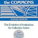 Governing the Commons: The Evolution of Institutions for Collective Action by...