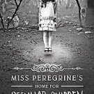 Miss Peregrine's Home for Peculiar Children (2011, Hardcover)