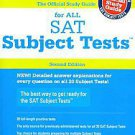 The Official Study Guide for All Sat Subject Tests, 2nd Ed by College Board (...
