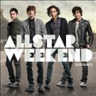 Suddenly Yours [ECD] by Allstar Weekend (CD, Jun-2010, Hollywood)