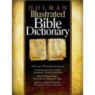 Holman Illustrated Bible Dictionary (2003, Hardcover)