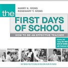 The First Days of School: How to Be an Effective Teacher by Harry K. Wong and...